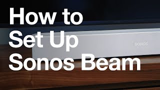 How to Set Up Sonos Beam